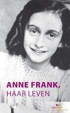 Anne Frank, haar leven - Marian Hoefnagel