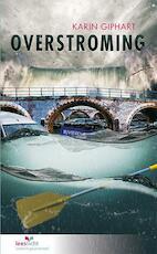 Overstroming - Karin Giphart