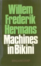Machines in bikini - Willem Frederik Hermans