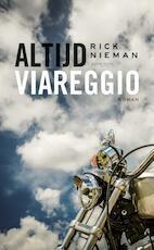 Altijd Viareggio - Rick Nieman (ISBN 9789044627978)