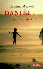 Daniel zoon van de wind - Henning Mankell (ISBN 9789044521863)