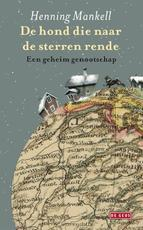De hond die naar de sterren rende - Henning Mankell (ISBN 9789044521900)