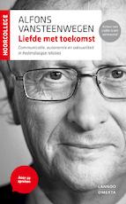 Liefde met toekomst - Alfons Vansteenwegen (ISBN 9789020933987)