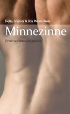 Minnezinne - Ria Westerhuis, Delia Bremer (ISBN 9789065099525)