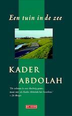 Een tuin in de zee - Kader Abdolah