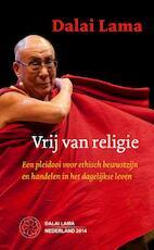 Vrij van religie - Dalai Lama (ISBN 9789056703196)