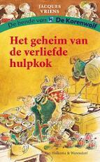 Het geheim van de verliefde hulpkok - Jacques Vriens (ISBN 9789000329298)