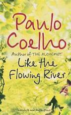 Like the Flowing River - Paulo Coelho (ISBN 9780007235810)