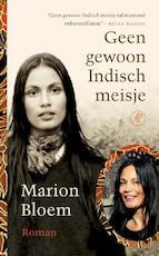 Geen gewoon Indisch meisje - Marion Bloem (ISBN 9789029589840)