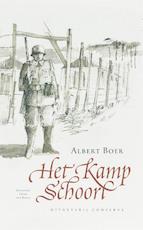 Het Kamp Schoorl - A. Boer, André Boer (ISBN 9789054292401)