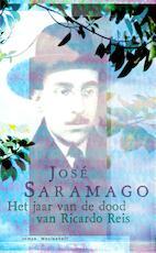 Het jaar van de dood van Ricardo Reis - José Saramago (ISBN 9789029079068)