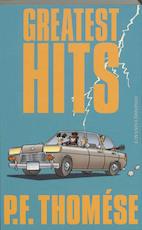Greatest hits - P.F. Thomése (ISBN 9789025432638)