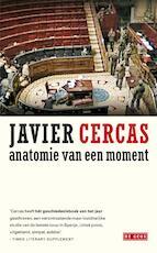 Anatomie van een moment - Javier Cercas (ISBN 9789044515992)