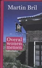 Overal wonen mensen - Martin Bril (ISBN 9789044615029)