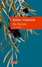 De Koran - Kader Abdolah (ISBN 9789044518726)