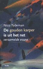 De gouden karper is uit het net - Nico Tydeman (ISBN 9789056702526)