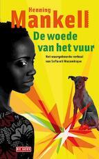 De woede van het vuur - Henning Mankell (ISBN 9789044513530)