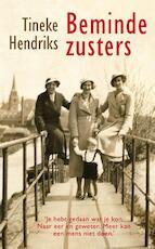 Beminde zusters - Tineke Hendriks (ISBN 9789021454757)