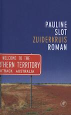 Zuiderkruis - Pauline Slot (ISBN 9789029582872)