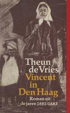 Vincent in Den Haag - Theun de Vries (ISBN 9789021445823)