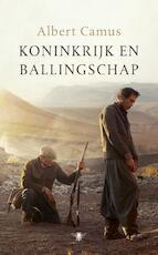 Koninkrijk en ballingschap - Albert Camus (ISBN 9789023493495)