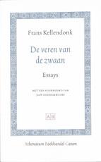 De veren van de zwaan - Frans Kellendonk