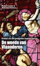 De woede van Vlaanderen - Robert Lemm, Mohamed El-Fers (ISBN 9789461533272)