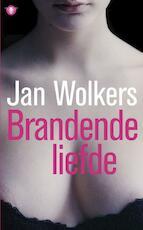 Brandende liefde - Jan Wolkers