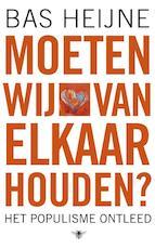 Moeten wij van elkaar houden - Bas Heijne (ISBN 9789023465928)