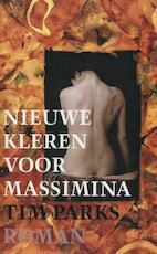 Nieuwe kleren voor Massimina - Tim Parks (ISBN 9789029586979)