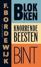 Blokken Knorrende beesten Bint - F. Bordewijk (ISBN 9789038896397)
