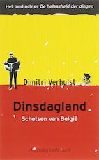 Dinsdagland - Dimitri Verhulst (ISBN 9789025425081)