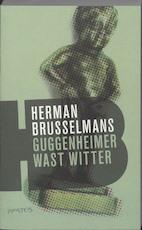 Guggenheimer wast witter - Herman Brusselmans