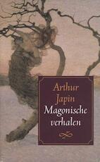 Magonische verhalen - Arthur Japin