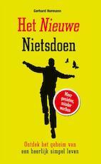 Het nieuwe nietsdoen - Gerhard Hormann (ISBN 9789089753007)