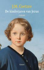 De kinderjaren van Jezus - John Maxwell Coetzee (ISBN 9789059364028)