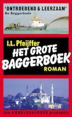 Het grote baggerboek - Ilja Leonard Pfeijffer (ISBN 9789029569019)