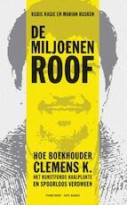 De miljoenenroof - Rudie Kagie (ISBN 9789035142121)