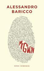 Mr Gwyn - Alessandro Baricco (ISBN 9789023476160)