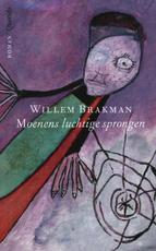 Moenens luchtige sprongen - Willem Brakman (ISBN 9789021443973)