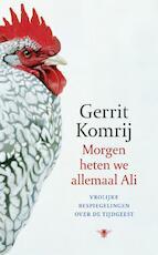 Morgen heten we allemaal Ali - Gerrit Komrij