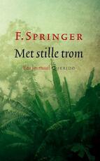 Met stille trom - F. Springer