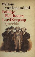 Polletje Piekhaar en Lord Zeepsop - Willem van Iependaal (ISBN 9789021444864)