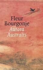 Aurora Australis - Fleur Bourgonje