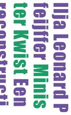 Minister Kwist - Ilja Leonard Pfeijffer (ISBN 9789029592130)