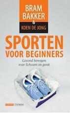 Sporten voor beginners - Bram Bakker (ISBN 9789048816521)