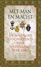 Met man en macht - Jaap R. Bruijn, Amp, Cees B. Wels (ISBN 9789050186001)