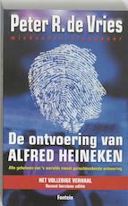 De ontvoering van Alfred Heineken - Peter R. de Vries (ISBN 9789026119514)