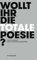 Wollt Ihr die totale Poesie? - Hans Sleutelaar (ISBN 9789023495130)