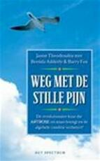 Weg met de stille pijn - Jason Theodosakis, Brenda Adderly (ISBN 9789027463326)